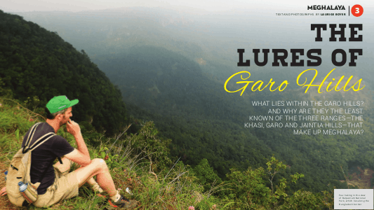 Discover India's North East - Meghalaya - The Lures of Garo Hills